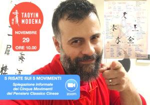 5 RISATE SUI 5 MOVIMENTI - Stage Online, Spiegazione informale dei Cinque Movimenti del Pensiero Classico Cinese