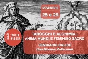TAROCCHI E ALCHIMIA : ANIMA MUNDI E FEMININO SACRO